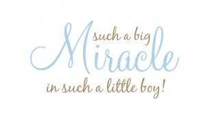 Such a Big Miracle in Such a Little Boy or Girl Vinyl Wall Decal Quote ...
