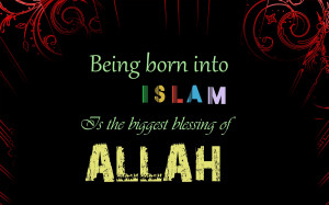Biggest Blessing Of ALLAH Islamic Quote WALLPAPER