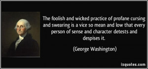 The foolish and wicked practice of profane cursing and swearing is a ...