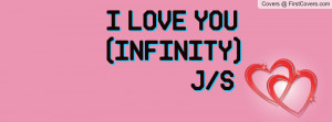 LOVE YOU (INFINITY Profile Facebook Covers