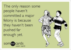 Funny Confession Ecard: The only reason some people haven't committed ...