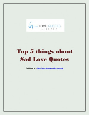 Top 5 things about sad love quotes