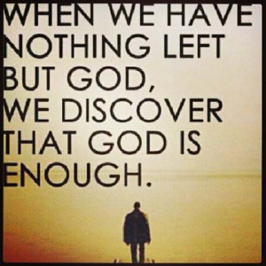god-is-enough-christian-picture-quote.jpg