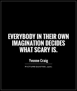 Scary Quotes and Sayings