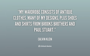 My wardrobe consists of antique clothes, many of my designs, plus ...