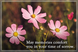 ... and prayers Glynda. May God comfort you and your memories uplift you