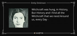 Witchcraft was hung, in History, But History and I Find all the ...