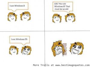 Funny Trolls #7 Windows 8 versus Windows 95