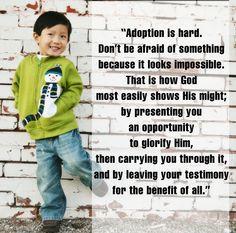 Beautiful adoption quote. More