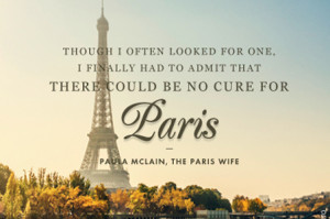Travel Quote of the Week: On Paris Travel Quote of the Week: On La ...