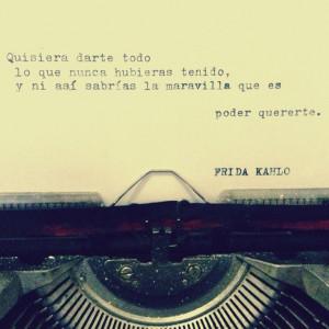 Frida habló #frida #kahlo #quote #love