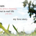 In My Dream You Are My Prince Charming Love quote pictures