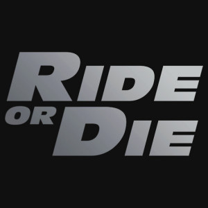 Fast And Furious Quotes Ride Or Die Furious Quotes Ride Or Die