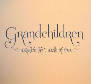 special sayings about granddaughters and sayings grandchildren