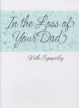 Occasion Greeting Cards, Sympathy Cards, Dad, In The Loss Of Your Dad ...