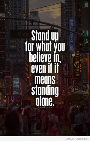 Stand up and believe