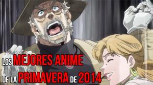 mejores anime primavera 2014 por chibisake a 2 mayo 2014