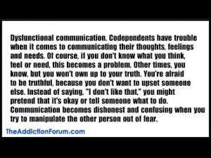 Dysfunctional communication. Codependents have trouble when it comes ...