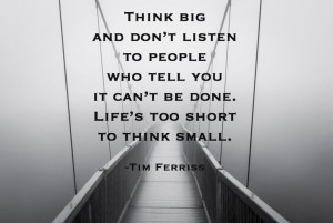 tim ferris 10 Quotes Thatll Inspire You to Dream Big