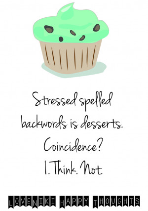 ... dessert quote eat food happiness life life quote live love quote quote