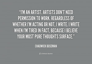 quote-Chadwick-Boseman-im-an-artist-artists-dont-need-permission ...