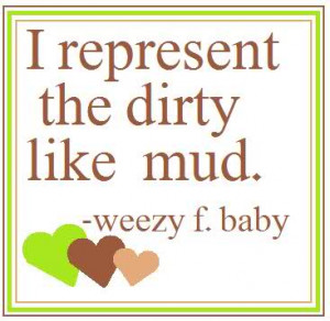 Mud Sayings and Quotes