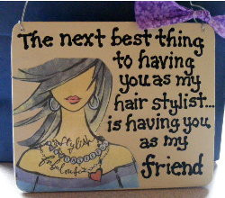 Hair Stylist Gifts Sign.
