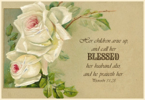 Proverbs 31:28 ~ Free Scripture Graphic