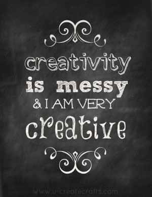 Creativity is Messy Printable from UCreate Crafts