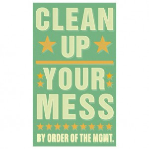 But more importantly, we all need to learn to clean up the non ...
