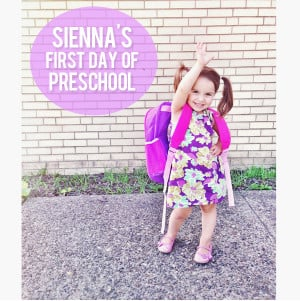 Sienna's First Day of Preschool + Cute Kid Quotes
