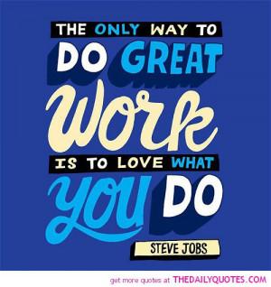 Steve Jobs Love What You Do