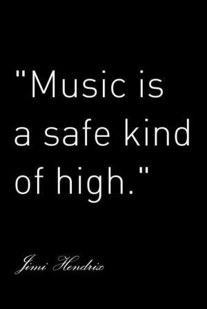 ... , Jimi Hendrix, Music Quotes, Soul, So True, Jimihendrix, Safe Kind