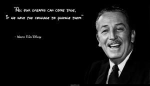 come true Disney dream inspired our dreams pursue true walt disney