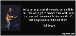 More Bob Seger Quotes