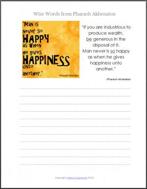 Wise Words from Pharaoh Akhenaton - Man is Never so Happy...