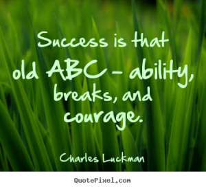 luckman more success quotes inspirational quotes motivational quotes ...