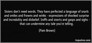 More Pam Brown Quotes