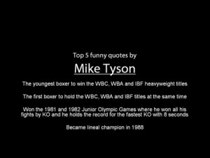 Mike Tyson - Top 5 Funny Quotes | PopScreen