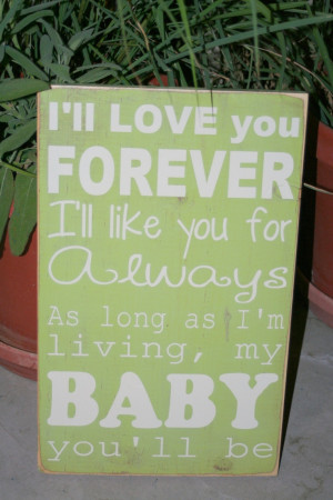 ll love you forever quote hand painted wood sign. $65.00, via Etsy ...