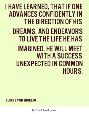 thoreau more life quotes success quotes friendship quotes love quotes