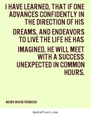 thoreau more life quotes success quotes friendship quotes love quotes
