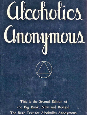 Alcoholics Anonymous Quotes Steveroni's favorite aa quotes.