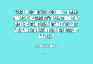 Elizabeth Edwards Resilience Quotes