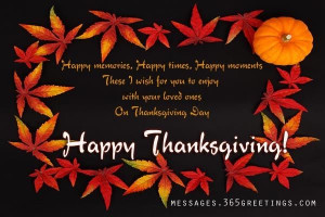 Happy Memories, Happy Times, Happy Moments, Happy Thanksgiving