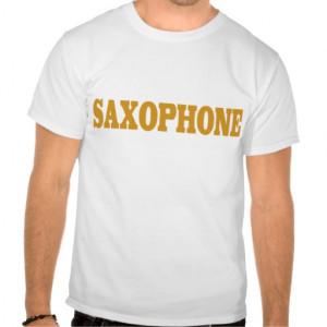 Funny Saxophone Tshirt
