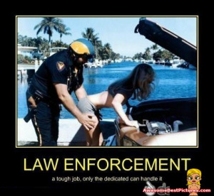 Lol & Funny, Motivational And Demotivational Poster - Law enforcement