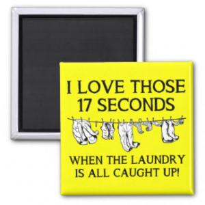 Laundry Day Funny Fridge Magnet