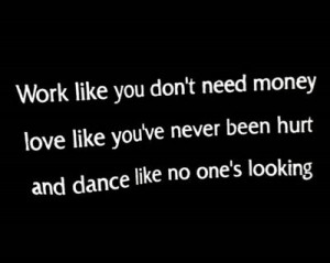 dance, humor, inspiration, life, love, quote, quotes, text, words ...