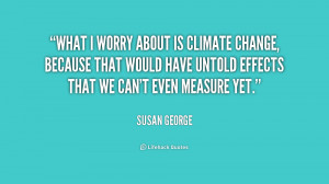 climate change quotes source http quotes lifehack org quote ...